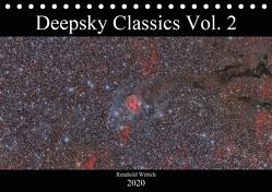 Deepsky Classics Vol. 2 (Tischkalender 2020 DIN A5 quer) von Wittich,  Reinhold