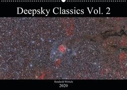 Deepsky Classics Vol. 2 (Wandkalender 2020 DIN A2 quer) von Wittich,  Reinhold