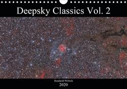 Deepsky Classics Vol. 2 (Wandkalender 2020 DIN A4 quer) von Wittich,  Reinhold