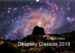 Deepsky Classics (Wandkalender 2019 DIN A3 quer) von Wittich,  Reinhold