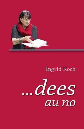 dees au no von Koch,  Ingrid