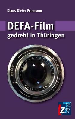 DEFA-Film gedreht in Thüringen von Felsmann