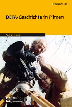 DEFA-Geschichte in Filmen von Grisko,  Michael