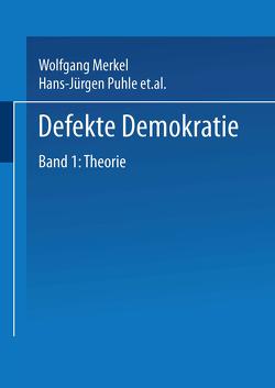 Defekte Demokratie von Croissant,  Aurel, Eicher,  Claudia, Merkel,  Wolfgang, Puhle,  Hans-Jürgen, Thiery,  Peter