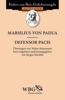 Defensor Pacis von Goetz,  Hans-Werner, Miethke ,  Jürgen