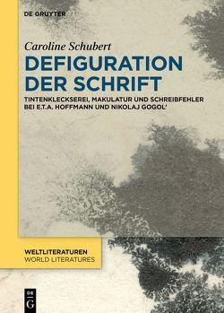 Defiguration der Schrift von Schubert,  Caroline