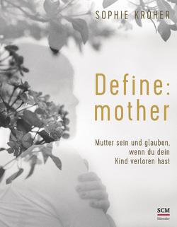 Define: mother von Kröher,  Sophie