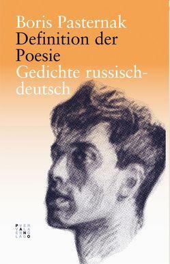 Definition der Poesie von Fischer,  Christine, Paternak,  Boris