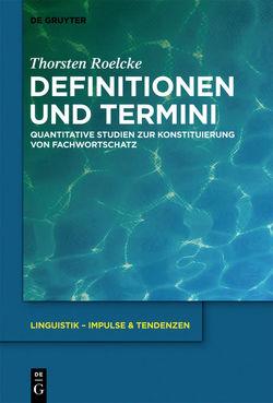Definitionen und Termini von Roelcke,  Thorsten