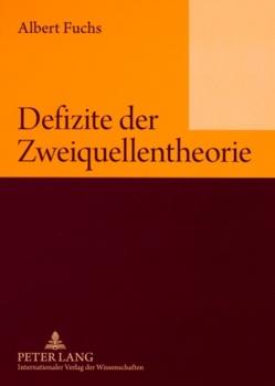 Defizite der Zweiquellentheorie von Fuchs,  Albert