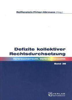 Defizite kollektiver Rechtsdurchsetzung von Gabriel,  Tamara, Pirker-Hörmann,  Beate