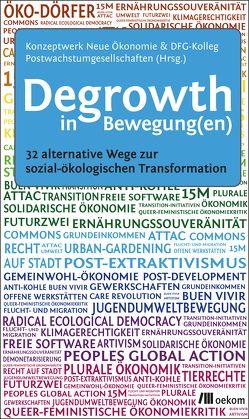 Degrowth in Bewegung(en) von DFG-Kolleg Postwachstumsgesellschaften