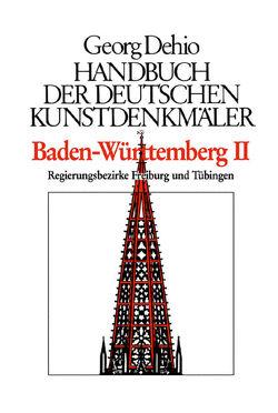 Dehio – Handbuch der deutschen Kunstdenkmäler / Baden-Württemberg Bd. 1 von Dehio Vereinigung e.V., Dehio,  Georg, Zimdars,  Dagmar