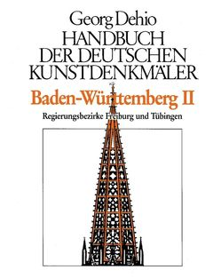 Dehio – Handbuch der deutschen Kunstdenkmäler / Baden-Württemberg Bd. 2 von Dehio Vereinigung e.V., Dehio,  Georg, Zimdars,  Dagmar
