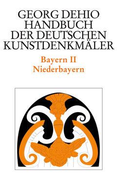 Dehio – Handbuch der deutschen Kunstdenkmäler / Bayern Bd. 2 von Bischoff,  Franz, Brix,  Michael, Dehio Vereinigung, Dehio,  Georg, Hackl,  Gerhardt, Liedke,  Volker