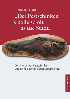 """""""Dei Pestschinken is bolle so olt as use Stadt."""" von Reuter,  Alexander"""