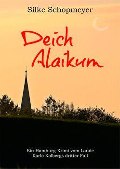 Deich Alaikum von Schopmeyer,  Silke