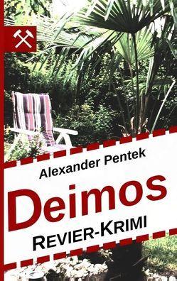 Deimos von Pentek,  Alexander