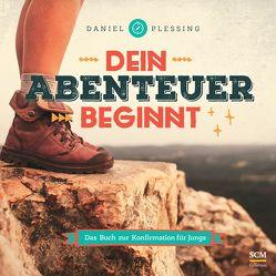 Dein Abenteuer beginnt – Für Jungs von Plessing,  Daniel