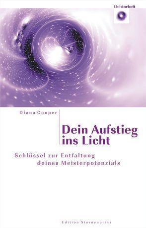 Dein Aufstieg ins Licht von Cooper,  Diana, Maurer,  Hans J