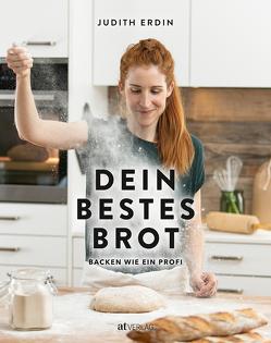 Dein bestes Brot von Erdin,  Judith