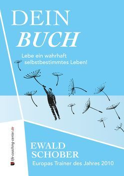 Dein Buch von Langhuber,  Manfred, Schober,  Ewald