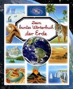Dein buntes Wörterbuch der Erde von Beaumont,  Emilie