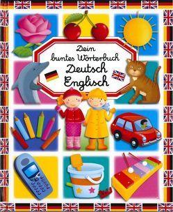 Dein buntes Wörterbuch Deutsch Englisch von Beaumont,  Emilie