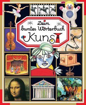 Dein buntes Wörterbuch: Kunst von Pimont,  Marie-Renée