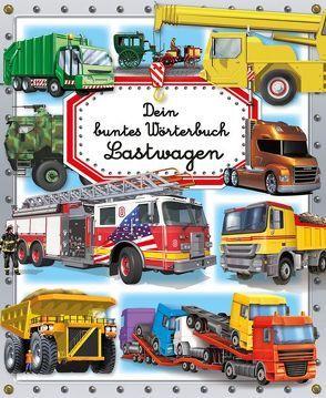 Dein buntes Wörterbuch: Lastwagen von Bouet,  Marie-Laure, Simon,  Philippe