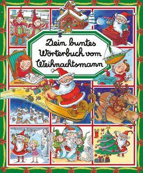 Dein buntes Wörterbuch vom Weihnachtsmann von Beaumont,  Emilie, Toussaint,  Sophie