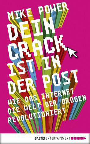 Dein Crack ist in der Post von Bennemann,  Markus, Power,  Mike