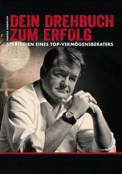 """""""Dein Drehbuch zum Erfolg"""" von Jungbluth,  Harald"""