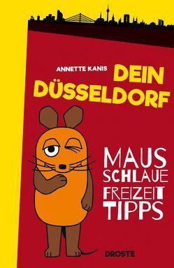 Dein Düsseldorf von Kanis,  Annette