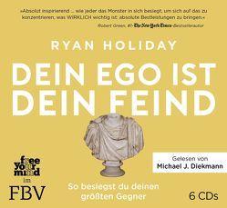 Dein Ego ist dein Feind von Holiday,  Ryan, Pfeiffer,  Thomas, Stoll,  Cornelia