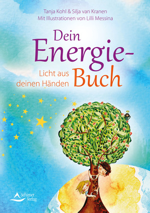 Dein Energie-Buch von Kohl,  Tanja, Messina,  Lilli, van Kranen,  Silja
