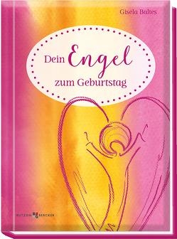 Dein Engel zum Geburtstag von Baltes,  Gisela