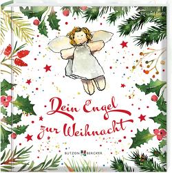 Dein Engel zur Weihnacht von Erath,  Irmgard