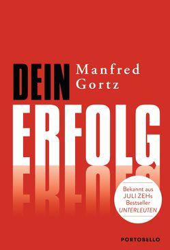 Dein Erfolg von Gortz,  Manfred