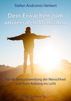 Dein Erwachen zum universalen Menschen von Herbert,  Stefan Andromis