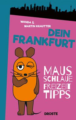 Dein Frankfurt von Krautter,  Martin, Krautter,  Wanda