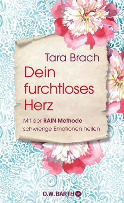 Dein furchtloses Herz von Brach,  Tara, Elze,  Judith