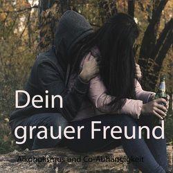 Dein grauer Freund von Heithoff,  Wolfgang