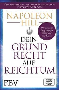 Dein Grundrecht auf Reichtum von Hill,  Napoleon