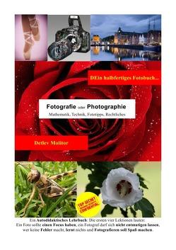 DEin halbfertiges Fotobuch von Molitor,  Detlev