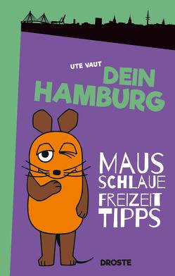 Dein Hamburg von Vaut,  Ute