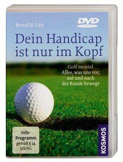 Dein Handicap ist nur im Kopf — DVD von Litti,  Bernd H.