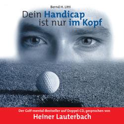 Dein Handicap ist nur im Kopf von Lauterbach,  Heiner, Litti,  Bernd H.