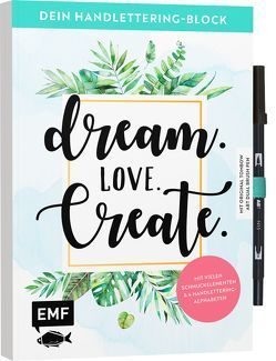 Dein Handlettering-Block – Dream. Love. Create. Mit original Tombow ABT Dual Brush Pen