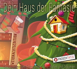 Dein Haus der Fantasie – Weihnachtsedition von Diakow,  Tobias